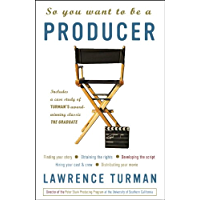 So You Want to Be a Producer (English Edition)