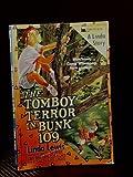 Tom Boy Terror in Bunk One Hundred Nine, Linda Lewis, 0671705881