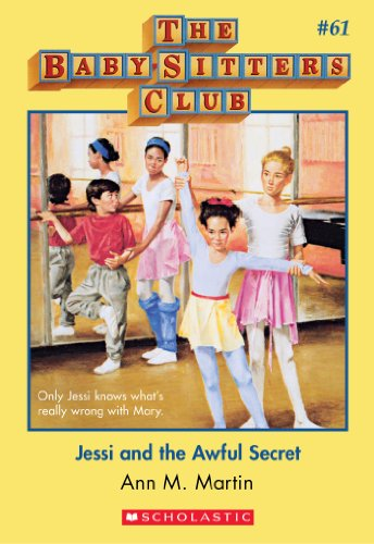 Jessi and the Awful Secret (Baby-Sitters Club, 61)