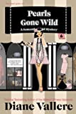 Pearls Gone Wild (Samantha Kidd Humorous Mysteries)