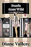 Pearls Gone Wild (Samantha Kidd Humorous Mysteries)