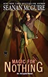 img - for Magic For Nothing (InCryptid) book / textbook / text book