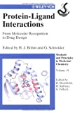Protein-Ligand Interactions : From Molecular Recognition to Drug Design, , 3527305211