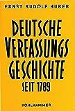 img - for Deutsche Verfassungsgeschichte seit 1789 by Ernst Rudolf Huber (1988-08-06) book / textbook / text book