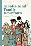 All-Of-A-Kind Family Downtown by Sydney Taylor (2014-09-30)