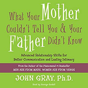 What Your Mother Couldn't Tell You and Your Father Didn't Know Audiobook