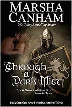 Through A Dark Mist (The Medieval Trilogy Book 1) by [Canham, Marsha]