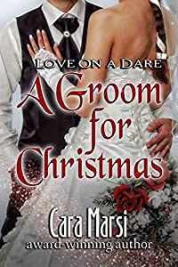 A Groom for Christmas (Love On a Dare Book 1)