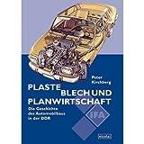 Plaste, Blech und Planwirtschaft: Die Geschichte des Automobilbaus in der DDR