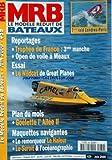 MRB MODELE REDUIT DE BATEAU [No 452] du 01/07/2001 - 7EME RAIDE LONDRES- PARIS - TROPHEE DE FRANCE - 3EME MANCHE - OPEN DE VOILE A MEAUX - LE WILDCT DE GREAT PLANES - PLAN - GOELETTE L'AILEE II - MAQUETTES NAVIGANTES - LEREMORQUEUR LE HALEUR - LE SUROIT ET L'OCEANOGRAPHIE.