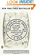 #10: The Healing of America: A Global Quest for Better, Cheaper, and Fairer Health Care