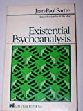 Existential Psychoanalysis, Jean-Paul Sartre, 0895269406