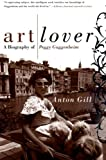 The Art Lover, Anton Gill, 006095681X