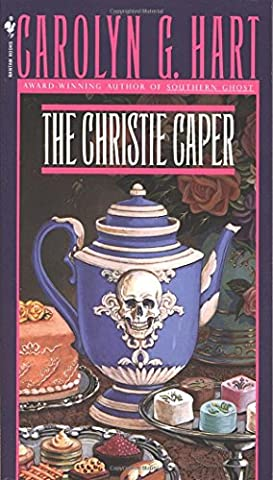 The Christie Caper (Death on Demand Mysteries, No. 7) (Carolyn Hart Death On Demand)