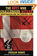 #2: The Boys Who Challenged Hitler: Knud Pedersen and the Churchill Club (Bccb Blue Ribbon Nonfiction Book Award (Awards))