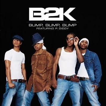 B2K BUMP MUSICA BUMP BUMP DE BAIXAR