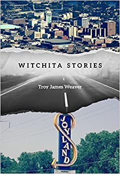 Book Witchita Stories by Troy James Weaver (2015-04-07)