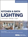Kitchen Lighting Design Kitchen and Bath Lighting: Concept, Design, Light (NKBA Professional Resource Library)