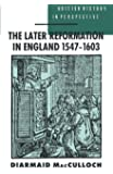 The Later Reformation in England 1547-1603 (British History in Perspective)