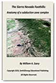 The Sierra Nevada Foothills:: Anatomy of a Subduction Zone Complex