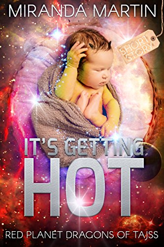 its-getting-hot-red-planet-dragons-of-tajss-short-story