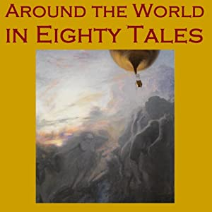 Around the World in 80 Tales Audiobook