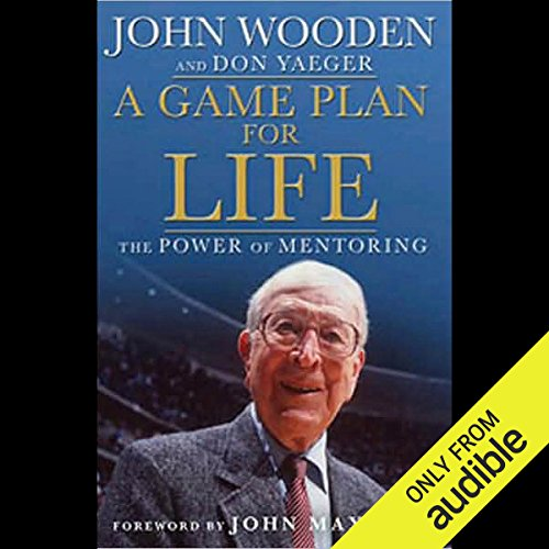 - A Game Plan For Life: The Power of Mentoring