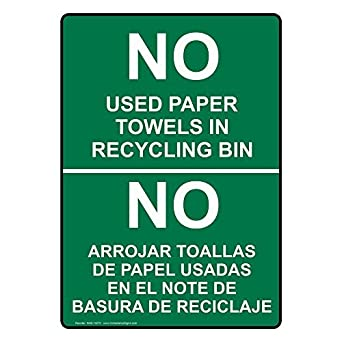 Vertical No Used Paper Towels in Recycling Bin Bilingual Sign with English + Spanish Text Green