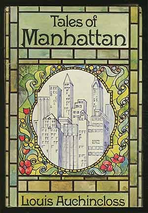 Tales Of Manhattan by Louis Auchincloss