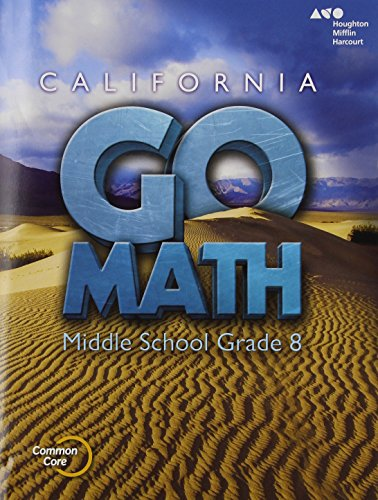 Holt McDougal Go Math! California: Student Interactive Worktext Grade 8 2015
