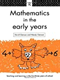 Mathematics in the Early Years, David Clemson and Wendy Clemson, 0415096286