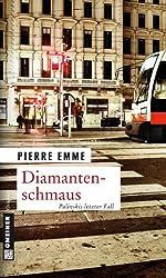 Diamantenschmaus: Palinskis letzter Fall (Kriminalromane im GMEINER-Verlag)