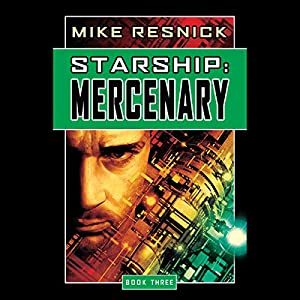 Starship: Mercenary Hörbuch