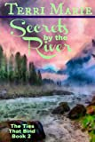 Secrets by the River (The Ties That Bind Series Book 2)