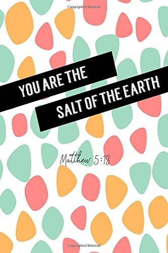 Download Matthew 5:13 You are the salt of the earth: Bible Verse Quote Cover Composition Notebook Portable pdf