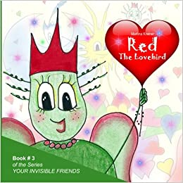 Red: The Lovebird (The invisible friends) (Volume 3 ...