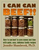 In I Can Can Beef!! you will learn to can delicious, naturally flavorful and tender beef cubes. The well explained step-by-step instructions are  followed by a series of easy and tasty recipes for super-quick nutritious family meals. What wil...