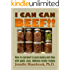 I CAN CAN BEEF!! How to can beef to save money and time with quick, easy, delicious family recipes (Frugal Living Series Book 1)