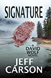 Signature: A David Wolf Mystery (Volume 9)