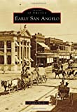 Front cover for the book Early San Angelo by Virginia Noelke