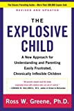 img - for Explosive Child, The: A New Approach For Understanding And Parenting Easily Frustrated, Chronically Inflexible Children book / textbook / text book