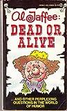 Al Jaffee Dead or Alive