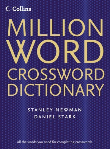 Million Word Crossword Dictionary (Collins Million Word Crossword Dictionary by Stanley Newman (4-Jul-2005) Hardcover)