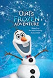 Olaf''s Frozen Adventure Junior Novel (Disney Junior Novel (ebook))