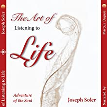 Adventure of the Soul Audiobook by Joseph Soler Narrated by Marcus Dupuis