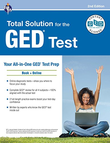 GED® Test: REA's Total Solution for the GED® Test, 2nd Edition (GED® Test Preparation)