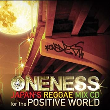 Unknown - ONENESS-JAPANfS REGGAE MIX CD-for the POSTIVE WORLD (2000