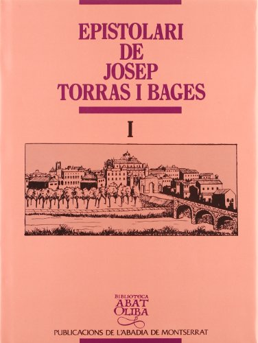 Descargar Libro Epistolari Torras I Bages: Epistolari De , Vol. I Josep Torras I Bages