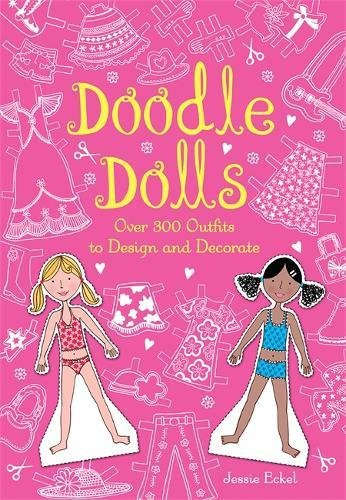 Doodle Dolls: Over 300 Outfits to Design and Decorate by Running Press Kids