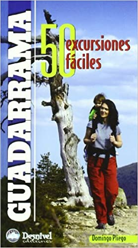 Guadarrama - 50 excursiones faciles